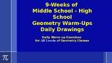 9-Weeks of Geometry High School - Middle School Warm-ups Daily Drawings