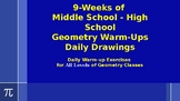9-Weeks of Geometry High School - Middle School Warm-ups D