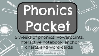 9 Weeks of Phonics!