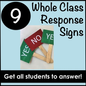 Whole Class Response Signs