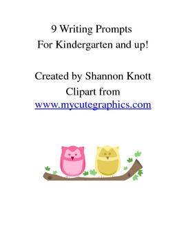 9 Writing Prompts for Kindergarten and Up