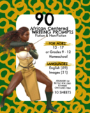 90 African Centered Writing Prompts Grades 9-12, (Fiction,