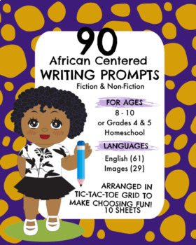 90 African Centered Writing Prompts for Grades 4 & 5, Fiction & Non Fiction