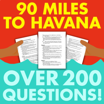 90 Miles to Havana by Enrique Flores-Galbis - Comprehension Questions