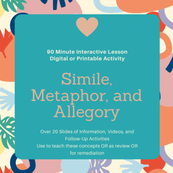 90 Minutes Simile, Metaphor, and Allegory Interactive Slides Lesson