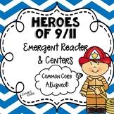 9/11 Emergent Reader & Centers {September 11}
