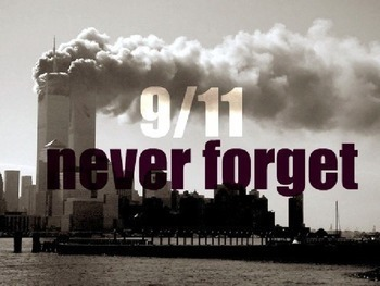 9/11  We Will Not Forget