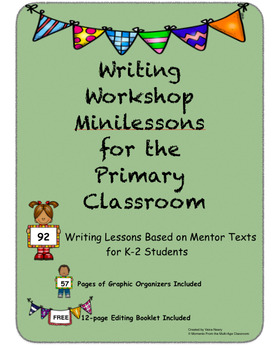 92 Writing Workshop Lessons for the Primary Classroom
