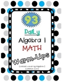 93 Algebra 1 Daily Math Warm-Ups
