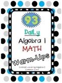 93 Algebra 1 Daily Math Warm-Ups