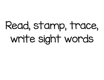 95 read, write, stamp, trace sight word activity