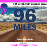96 Miles by J. L. Esplin Novel Study Cards for Classroom &