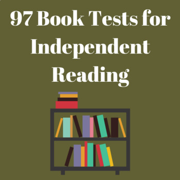 97 Book Tests for Independent Reading