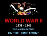 WORLD UNIT 12 LESSON 9. WWII#9: The Allied Home Front POWERPOINT