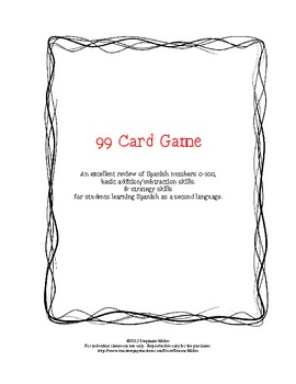 99 Card Game Instructions For Spanish Class By Senora Miller