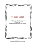 99 Card Game Instructions for Spanish Class
