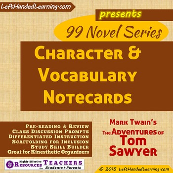 {99 Novel} Character & Vocabulary Cards Mark Twain The Adventures of Tom Sawyer