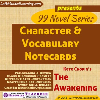 {99 Novel} The Awakening by Kate Chopin Character & Vocabulary notecards