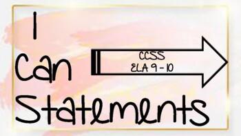 9th - 10th ELA I Can Statements