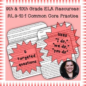 9th -10th Grade Common Core Practice - RL.9-10.1 - 3-5 mini-lessons
