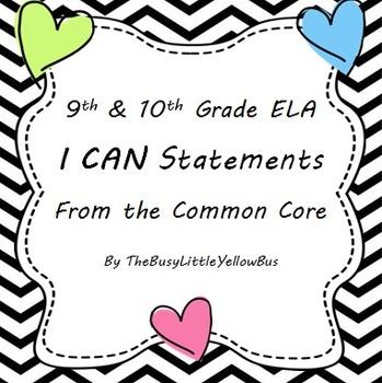 "9th & 10th Grade ELA ""I Can..."" Statement Posters (Chevron Hearts)"