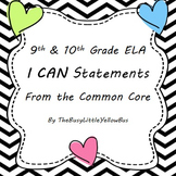 "9th & 10th Grade ELA ""I Can..."" Statement Posters (Chevron Hearts)"