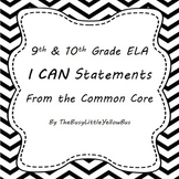 "9th & 10th Grade ELA ""I Can..."" Statement Posters (Simply Chevron)"