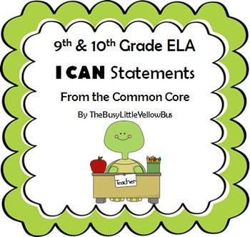 """9th & 10th Grade ELA """"I Can..."""" Statement Posters (Turtle Green)"""
