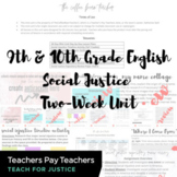 9th & 10th Grade English Social Justice Two-Week Unit
