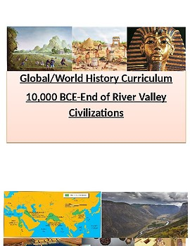 9th & 10th Grade Global/World Hist Unit Curriculum: Early Civilization