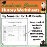 9th-12th Grade Academic Course History Spreadsheets