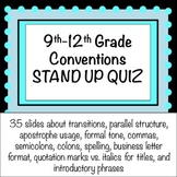 ELA 9th-12th Grade Stand Up Quiz: Conventions (with KEY!)