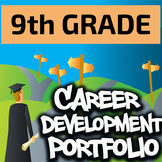 9th Grade Career Development Portfolio - Special Education High School