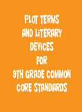 9th Grade Common Core Plot & Terms