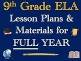 9th Grade English ELA Lesson Plan Bundle (Entire Year - 42 Weeks)