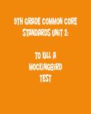 9th Grade English Common Core Unit 2 Test: To Kill a Mockingbird
