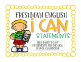 """9th Grade English """"I Can"""" Statements"""