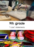 "9th grade: Visual Art- ""I Can"" Statements"