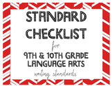 9th or 10th Grade Language Arts Standards Checklist for Writing