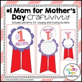 Mother's Day Craft {Number One Mom}