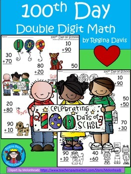 A+  100th Day: Double Digit Addition