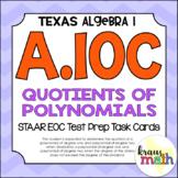 A.10C: Quotients of Polynomials STAAR EOC Test-Prep Task C