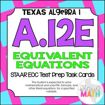 A.12E: Literal Equations STAAR EOC Test-Prep Task Cards! (ALGEBRA 1)