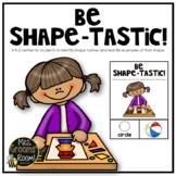A 2-D SHAPE CENTER:  BE SHAPE-TASTIC!