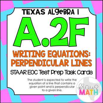 A.2F: Lines Perpendicular to Linear Equation STAAR EOC Tes