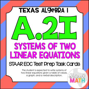 A.2I: Systems of Two Linear Equations STAAR EOC Test-Prep Task Cards