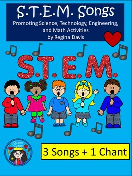 A+ 3 S.T.E.M Songs + 1 Chant...Science, Technology, Engineering, and Math