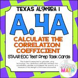 A.4A: Correlation Coefficient STAAR EOC Test-Prep Task Cards! (ALGEBRA I)