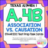 A.4B: Association vs. Causation STAAR EOC Test-Prep Task Cards! (ALGEBRA 1)