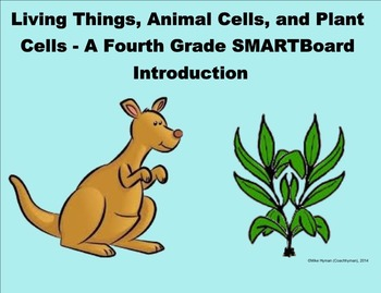 A 4th Grade SMARTBoard Introduction to Plants and Animals